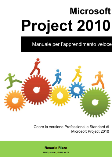 Manuale italiano di Microsoft Project 2010 Professional